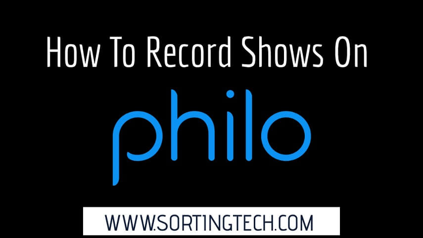 how-to-record-on-philo
