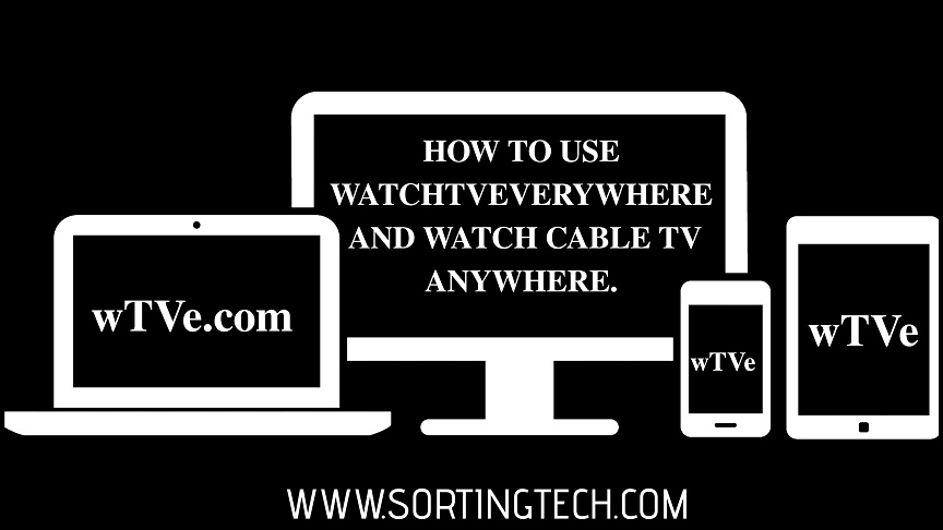 how-to-use-watchtveverywhere