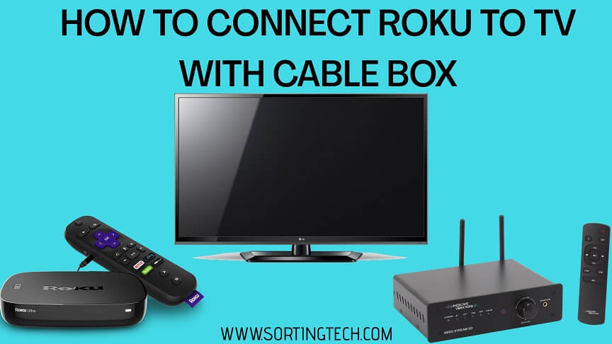 how-to-connect-roku-to-tv-with-cable-box