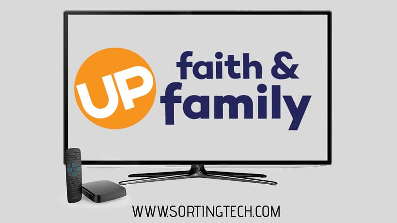 how-to-watch-up-faith-and-family-on-tv