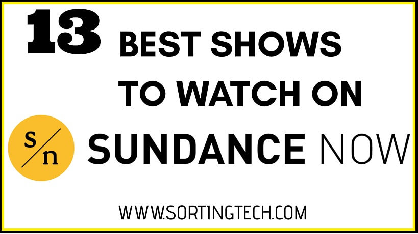 best-shows-on-sundance-now